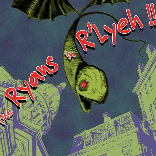 Ryans In Rlyeh Episode 9