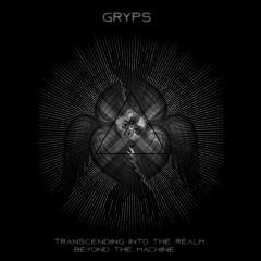Premiere CF: Gryps -  The Crystal Eyes Of Michael [Legast Records]