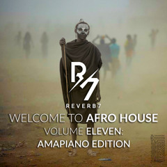 Welcome to Afro House Vol. 11: Amapiano Edition(October 2020)