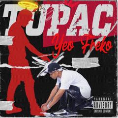 Yeo Freko - Tupac