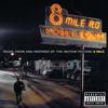 8 Mile (Soundtrack Version)