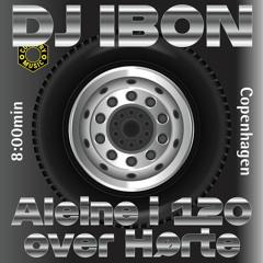 DJ IBON - Aleine i 120 over Hørte