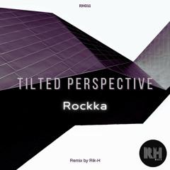 Rockka - Tilted perspective (Original Mix)