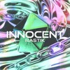 Ra5tik - Innocent