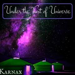 Karnax - Under the Yurt of Universe