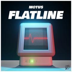 MOTUS - FLATLINE 📈 (SEPTEMBER PATREON EXCLUSIVE)