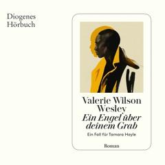 Valerie Wilson Wesley, Ein Engel über deinem Grab. Diogenes Hörbuch 978-3-257-69428-4