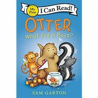 (EBOOK Otter What Pet Is Best (My First I Can Read) DOWNLOAD @PDF