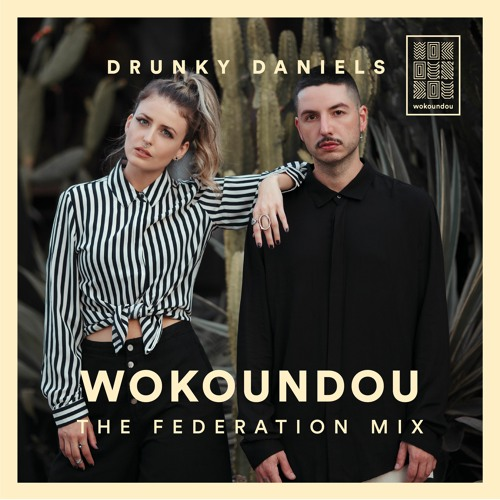the federation mix 36 - Drunky Daniels