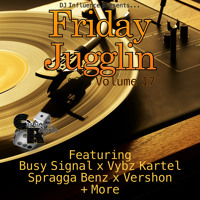 Friday Jugglin Vol. 17