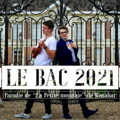 Le Bac 2021 (parodie de Bénabar)