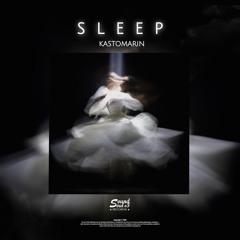 KastomariN - Sleep