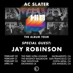 Jay Robinson - Hi8 Tour Special Guest Mix
