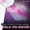 Walk On Water (Original Mix)