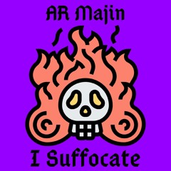 I Suffocate (prod. Ahnboi)