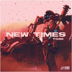 Tobii - New Times [UXN Release]