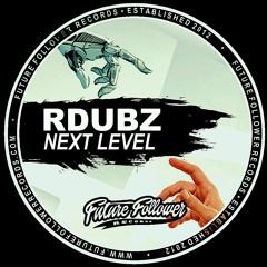 RDubz - Next Level