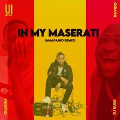 DJ Kush Ft Olakira & Davido - In My Maserati (Amapaino Remix)