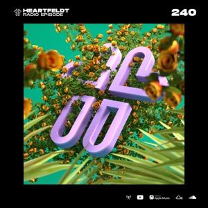 Sam Feldt - Heartfeldt Radio #240