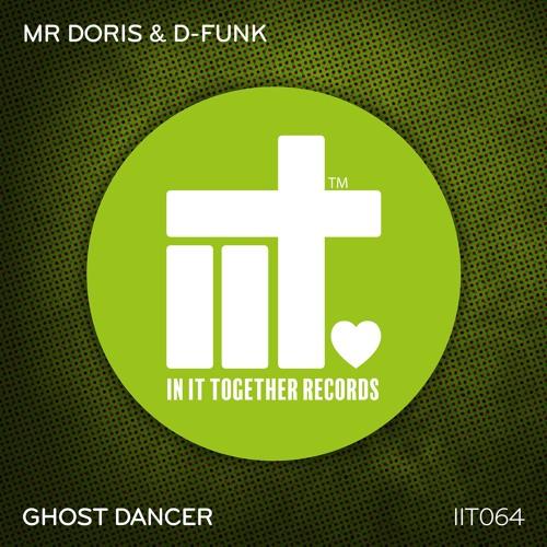 Mr Doris & D - Funk - Ghost Dancer (Original Mix)