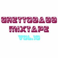 Ghettobass Mixtape Vol. 10 feat. Zakari&Blange