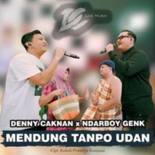 DENNY CAKNAN FT. NDARBOY GENK - MENDUNG TANPO UDAN (OFFICIAL LIVE MUSIC) - DC MUSIK1
