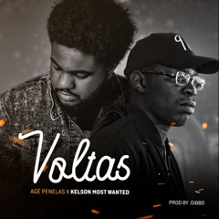 Agé Penelas X Kelson Most Wanted - Voltas (Prod. By Gibbo)