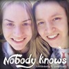 Nobody knows (feat. Lovisa Krantz)