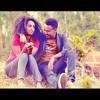 Selamawit Yohannes & Fikremariam Gebru - Nafkot - New Ethiopian Music 2016 (Official Video)