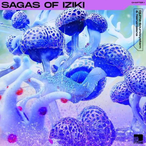 SVT279 - Djuma Soundsystem & NenaHalena - Sagas of Iziki | Chapter I