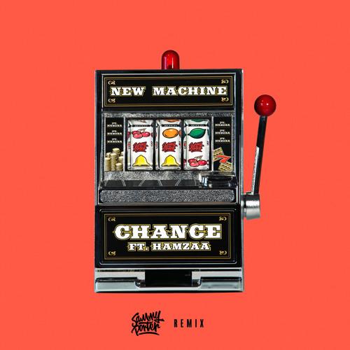Chance (Sammy Porter Remix) [feat. Hamzaa]