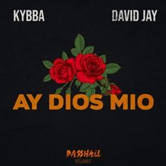 Kybba & David Jay - Ay Dios Mio (EXTENDED VERSION)