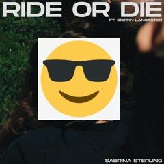 Sabrina Sterling - Ride Or Die (Feat. Griffin Lancaster) [Shabeatz Remix]