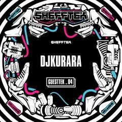 Shefftek Guesttek #04 - DjKurara (jp)
