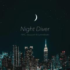 Night Diver - NNC, Stuuuuvin & Lunniebeats