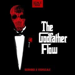 BERMIND X VISHSCALE - THE GODFATHER FLOW