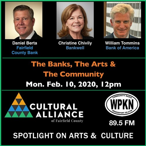 Spotlight On Arts & Culture | February 10, 2020 | The Banks, The Arts and The Community