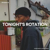 Tonight's Rotation XI