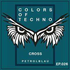 CROSS | COLORS of TECHNO | Ep. 026 - PETROLBLAU | POLYCHROME