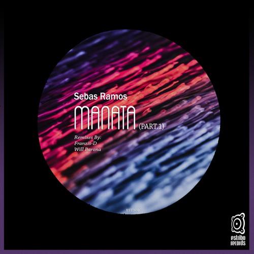 Sebas Ramos - Manata (Original Mix)