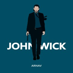 Arnav - John Wick (Original Mix)