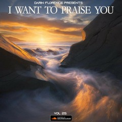 I Want To Praise You Episode 25