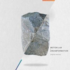 KOMARAO - Motion Lab x Dreamformation [Digital Edition] from Rivergate Club 07.05.20.