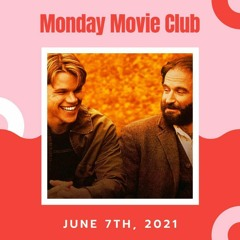 Monday Movie Club on The Breakdown - Episode 50 - Good Will Hunting w/Jonathan Roy