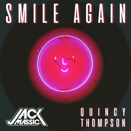 Smile Again (feat. Quincy Thompson)