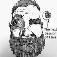 The Next Session 011 Live