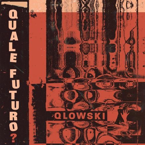 Qlowski - Lotta Continua