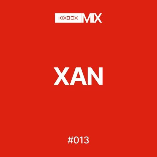 XAN — 013 KIXBOX MIX