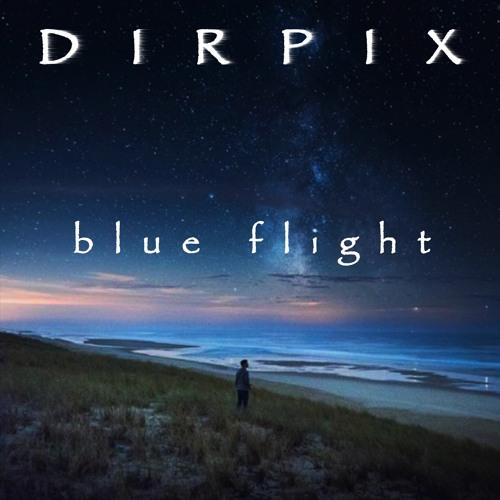 Dirpix - Blue Flight