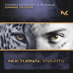 Ciaran McAuley & Susana - Daring To Love TEASER